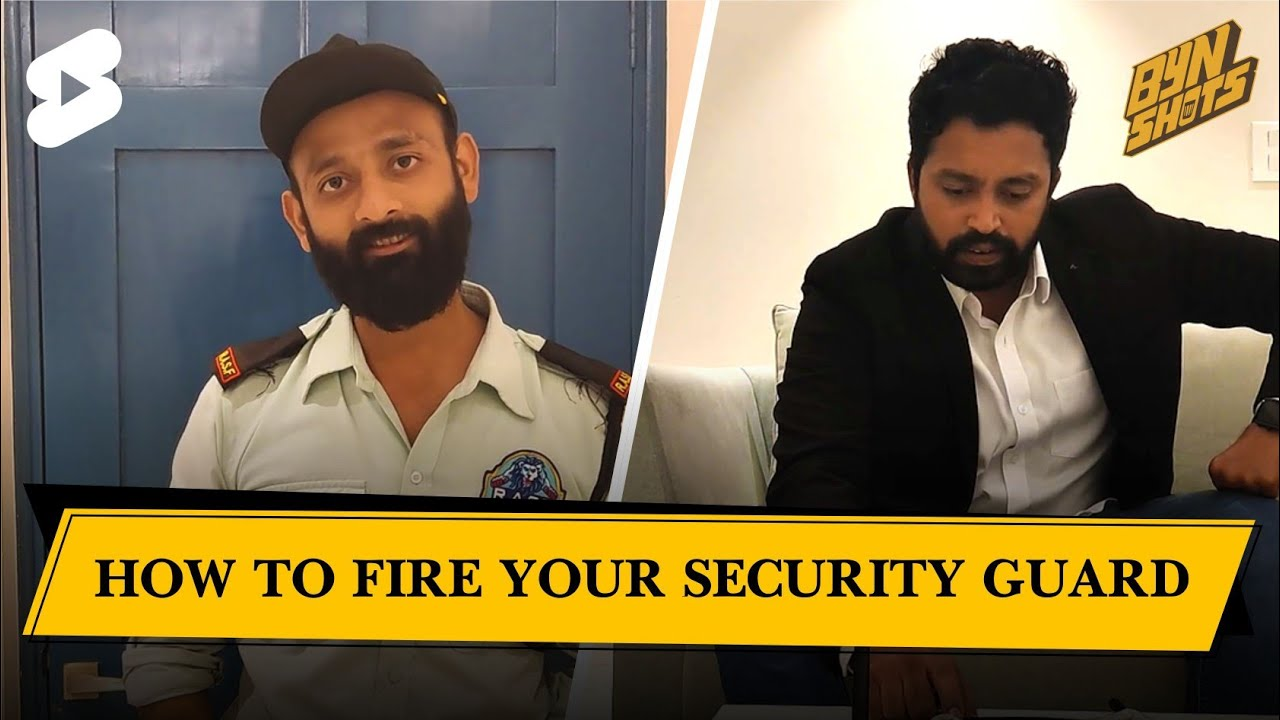 BYN SHOTS : How To Fire Your Security Guard #shorts