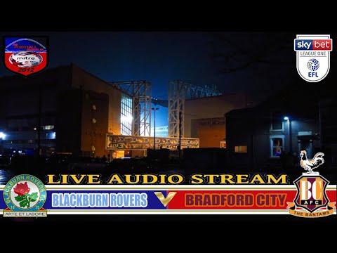 BLACKBURN ROVERS vs BRADFORD CITY 2-0 | SKY BET LEAGUE ONE | LIVE AUDIO STREAM 29/03/2018
