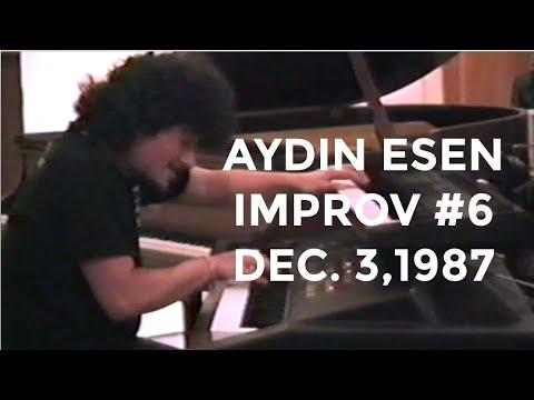 Aydin Esen Improvisation 6 Dec 3,1987 - MUST WATCH!