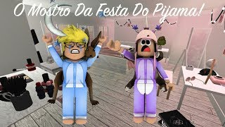 Roblox - O MONSTRO DA FESTA DO PIJAMA! Ft. Sah Blox