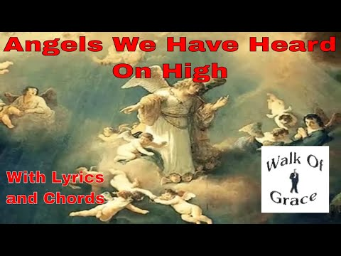Angels We Have Heard On High (Gloria) / Give You Glory - Christmas Song with Lyrics and Chords