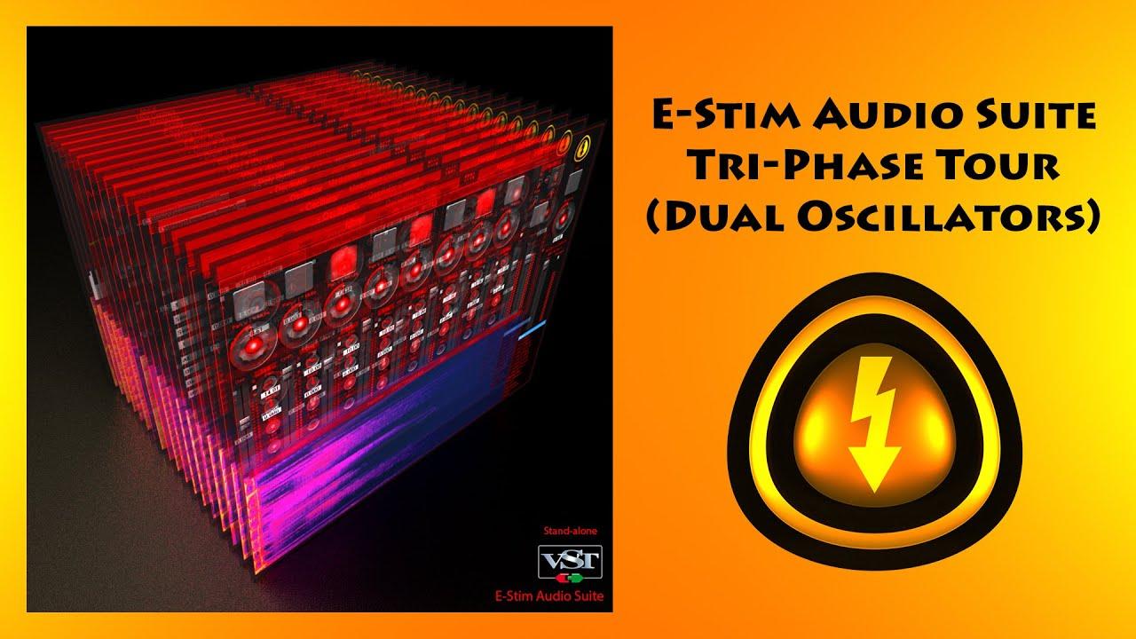 E Stim Audio Suite Tri Phase Tour Dual Oscillator Mode