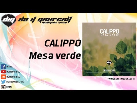 CALIPPO - Mesa verde [Official]