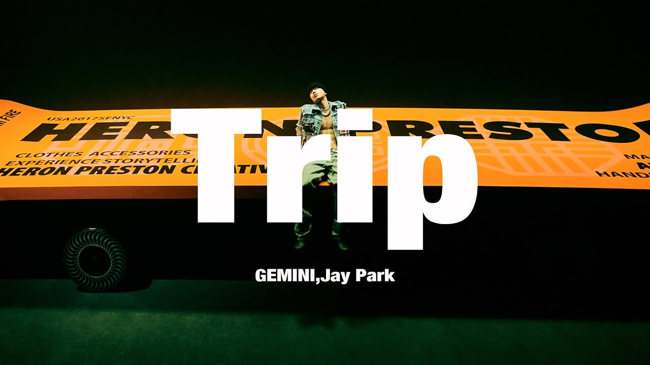 GEMINI, Jay Park - Trip (Official Audio)