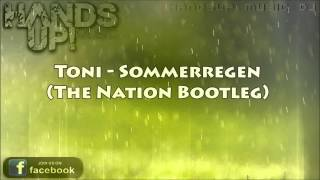 Toni - Sommerregen (The Nation Bootleg)