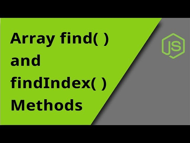 Array find( ) and findIndex( ) Methods