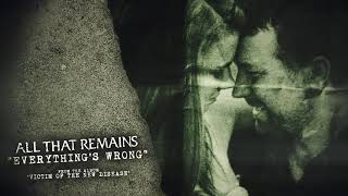 All That Remains - Everything's Wrong