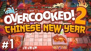 Overcooked 2: Chinese New Year DLC - #1 - YEAR OF THE PIG! (4 Player Gameplay)