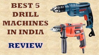 Best 5 Drill Machines in India - Review [2019] & Price List