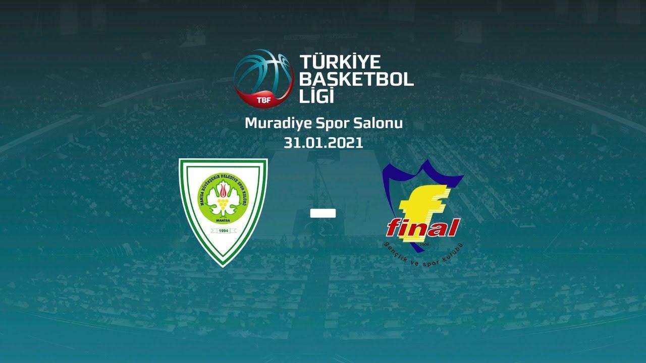 Manisa Büyükşehir Belediye Spor – Final Spor TBL 16.Hafta