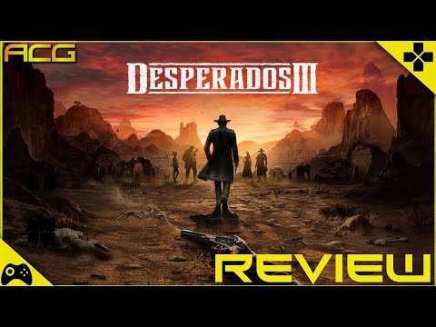 Desperados 3 Review Buy Wait For Sale Rent Never Touch Youtube