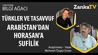 Gambar cover Arabistan'dan Horasan'a Türkler ve Tasavvuf | Sufilik Nedir? | Mehmet Özgür Ersan | Cem Özüak