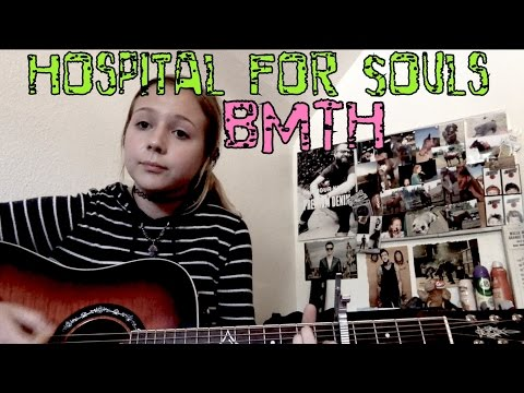 Hospital For Souls - BMTH (cover)