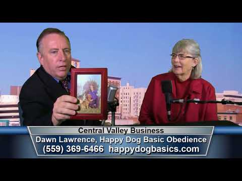 Dawn Lawrence, Happy Dog Basic Obedience, on Central Valley Business