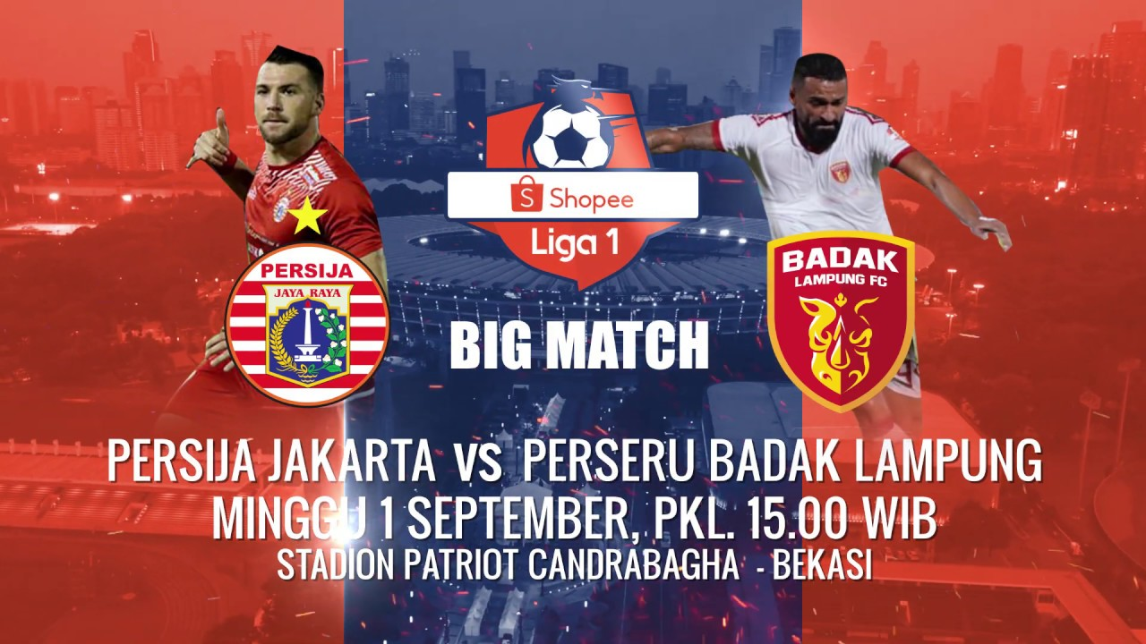 Duel Seru Shopee Liga  Saksikan Persija Jakarta Vs Perseru Badak