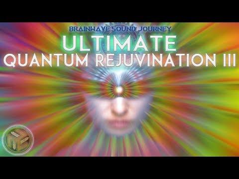 Most Powerful QUANTUM REJUVENATION 3 :Highest Vibrational Frequency Music |SONIC HEALING Meditation