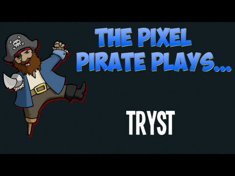 The Pixel Pirate Plays... Tryst (beta)
