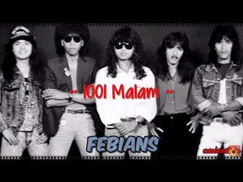 FEBIANS - 1001  Malam