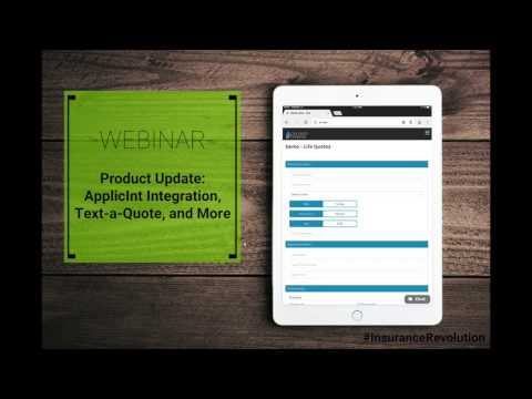 Webinar - Product Update: ApplicInt Integration, Text-a-Quote, And More