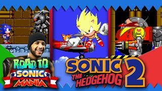 Road to Sonic Mania: Sonic 2 Part  7 FINALE DEATH EGG ROBOT & SILVER SONIC