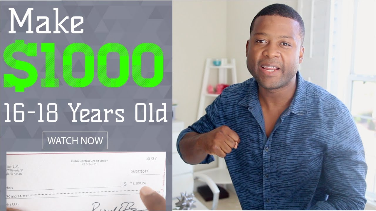 How To Make 1000 A Month Online As A 16 18 Year Old