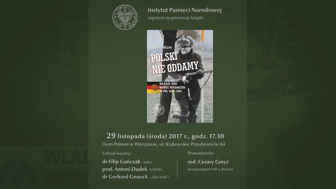 """IPNtv: Promocja książki Filipa Gańczaka """"Polski nie oddamy…"""""""