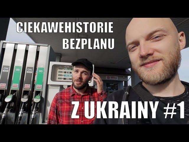 CIEKAWEHISTORIE BEZPLANU Z UKRAINY #1