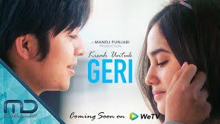 Kisah Untuk Geri - Official Trailer I 5 Maret 2021 on  @WeTV Indonesia