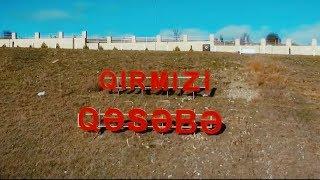 Nuran ft Akif - Qirmizi Qesebe | Rolik | 2019