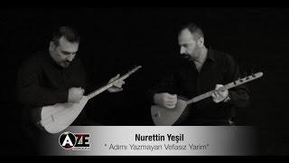 Nurettin Yeşil Ft. Erensoy Akkaya - Adımı Yazmayan