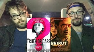 Midnight Screenings - BLUMHOUSE'S TRUTH OR DARE and BEIRUT