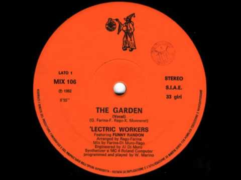 ´Lectric Workers featuring Funny Randon - The garden (vocal) 1982
