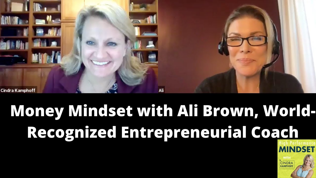 Download Money Mindset with Ali Brown, World-Recognized Entrepreneurial Coach