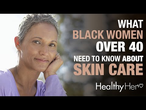 What Black Women Over 40 Need To Know About Skin Care   Healthy Her