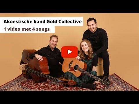 Akoestische band Gold Collective. Coverband met de beste bruiloftmuziek, feest of achtergrondmuziek