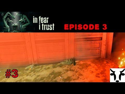 IN FEAR I TRUST#3 Ein jähes Ende [Episode 3] [let´s play gameplay german deutsch]  