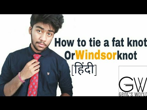 How to tie a windsor knot or fat knot in hindi how to tie a tie how to tie a windsor knot or fat knot in hindi how to tie a tie perfectly gents world ccuart Images