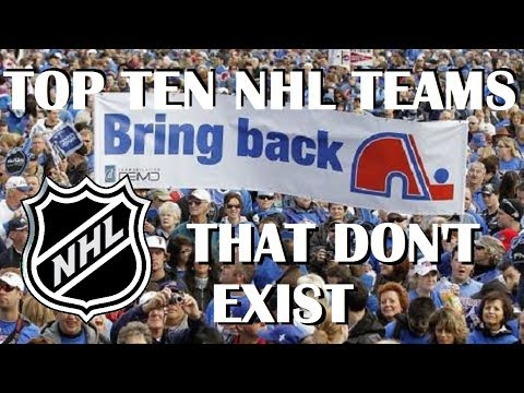 Top Ten NHL Teams That Don't Exist