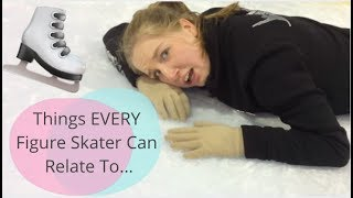 Things every figure skater can relate to...