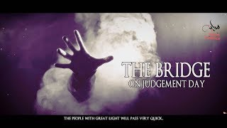 Download As-Sirat [The Bridge] Mp3 and Videos