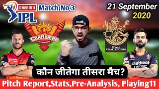 IPL 2020-Sunrisers Hyderabad vs Royal Challengers Bangalore 3rd Match Pre Analysis,Preview&Playing11