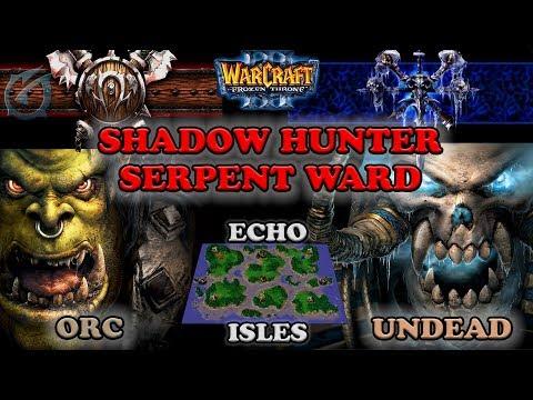 Grubby | Warcraft 3 The Frozen Throne | OR v UD  - Shadow Hunter Serp. Ward - Echos Isles
