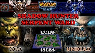 Grubby   Warcraft 3 The Frozen Throne   OR v UD  - Shadow Hunter Serp. Ward - Echos Isles
