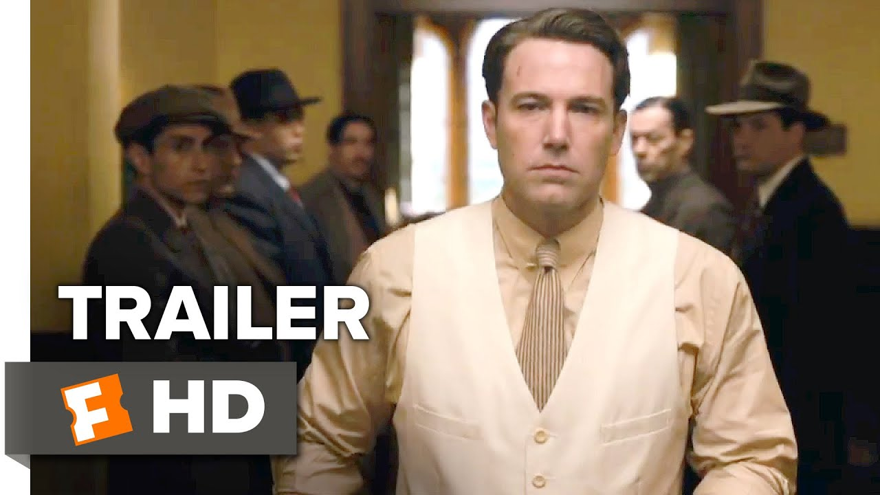 Live By Night Official Trailer 1 2016 Ben Affleck Movie Youtube