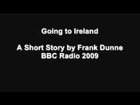 Going To Ireland By Frank Dunne - Short Story - BBC -Radio