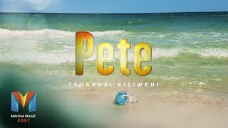 [FULL EPISODE] —  Pete S1 Episode 1 | Maisha Magic East | Maisha Magic East thumbnail
