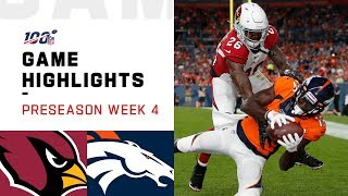 Cardinals vs. Broncos Preseason Week 4 Highlights | NFL 2019