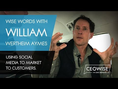 WISE Words with William Wertheim Aymes - Using social media to market to customers.