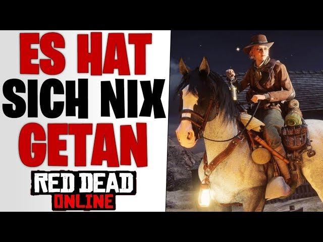 SERVER UPDATE HAT NICHTS GEBRACHT - Bug Update & Zukunft | Red Dead Redemption 2 Online