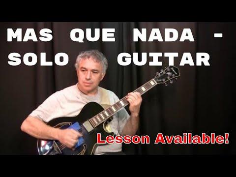 Mas Que Nada, Jorge Ben, Sergio Mendes, fingerstyle guitar, Jake Reichbart, lesson available!
